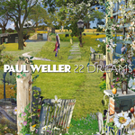 WELLER, Paul - 22 Dreams (Front Cover)
