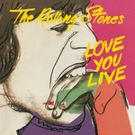 THE ROLLING STONES - Love You Live (Remastered) (Front Cover)