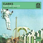 CLARKS - Take Me Higher (Front Cover)