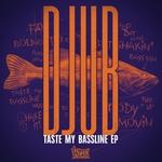 Taste My Bassline