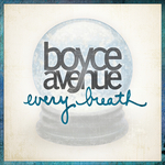 BOYCE AVENUE - Every Breath (Front Cover)