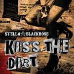 STELLA BLACKROSE - Kiss The Dirt (Front Cover)