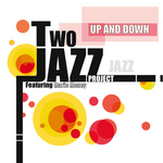 TWO JAZZ PROJECT feat MARIE MENEY - Up & Down (Front Cover)