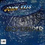 VEIS, John - Go Deeper (Front Cover)