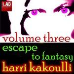 KAKOULLI, Harri - Escape To Fantasy Volume Three (Front Cover)