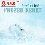 BRUTAL KIDS - Frozen Heart (Front Cover)