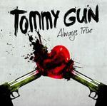 TOMMY GUN - Always True (Front Cover)