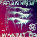 FRANX - Waxing EP (Front Cover)