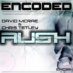 MCRAE, David/CHRIS TETLEY - Rush (Front Cover)