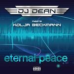 DJ DEAN/KOLJA BECKMANN - Eternal Peace (Front Cover)