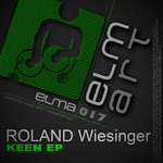 ROLAND WIESINGER - Keen EP (Front Cover)