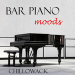 CHILLOWACK - Bar Piano Moods (Front Cover)