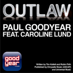 GOODYEAR, Paul feat CAROLINE LUND - Outlaw (Front Cover)