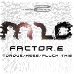 FACTOR E - Torque/Hees/Pluck This (Front Cover)