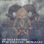 LOST SOULS vs DEAD FOOLS - Psycho Brain (Front Cover)