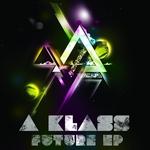 A KLASS - Future EP (Front Cover)