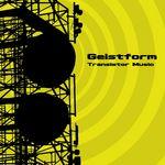 GEISTFORM - Transistor Music (Front Cover)
