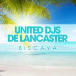 DE LANCASTER & UNITED DJS - Biscaya (Front Cover)