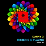 DAHNY G - Mister G Is Playing (Front Cover)