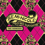 REMI NICOLE - Go Mr Sunshine (Pilooski Remix) (Front Cover)