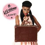 v v BROWN - Leave! (Front Cover)