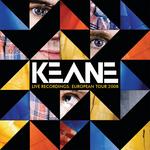 KEANE - Live Recordings: European Tour 2008 (Front Cover)