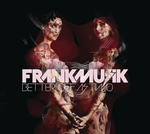 FRANKMUSIK - Better Off As 2 (Front Cover)