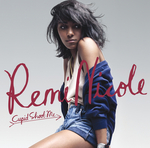 REMI NICOLE - Cupid Shoot Me (Front Cover)