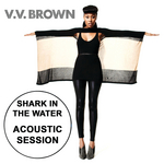v v BROWN - Shark In The Water (Front Cover)
