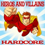 VARIOUS - Heroes & Villains (Front Cover)