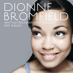 DIONNE BROMFIELD - Ain't No Mountain High Enough (Front Cover)