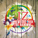 ISRAEL KAMAKAWIWO'OLE - Somewhere Over The Rainbow (Front Cover)