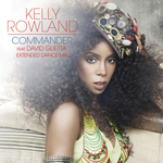 KELLY ROWLAND feat DAVID GUETTA - Commander (Front Cover)