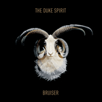THE DUKE SPIRIT - Bruiser (Front Cover)
