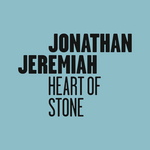 JONATHAN JEREMIAH - Heart Of Stone (Front Cover)