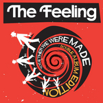 THE FEELING - Together We Were Made (Deluxe Edition) (Front Cover)