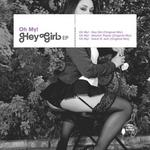 OH MY - Hey Girl EP (Front Cover)