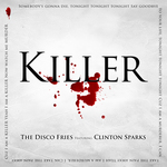 DISCO FRIES - Killer (Front Cover)