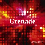 BORN, Jason - Grenade (Front Cover)