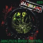 JASON LITTLE vs BENTECH - Shoot To Kill (Front Cover)