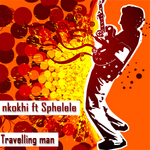 NKOKHI feat SPHELELE - Travelling Man (Front Cover)