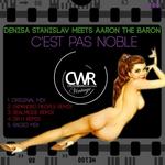 STANISLAV, Denisa meets AARON THE BARON - C'est Pas Noble (Front Cover)