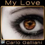 GALLIANI, Carlo - My Love (Front Cover)