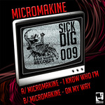 MICROMAKINE - I Know Who I'm (Front Cover)