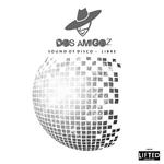 AMIGOZ, Dos - Sound Of Disco (Front Cover)