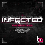 Infected (The Remixes)