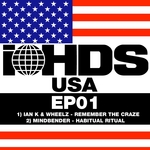 IAN K/WHEELZ/MINDBENDER - iHDS USA Focus: EP01 (Front Cover)