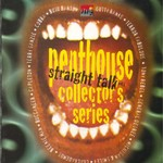 VARIOUS - Penthouse Collector's Series Straight Talk Vol 1 (Front Cover)