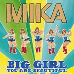 MIKA - Big Girl (You Are Beautiful) (Radio Edit) (Front Cover)