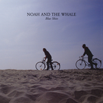 NOAH & THE WHALE - Blue Skies (Front Cover)